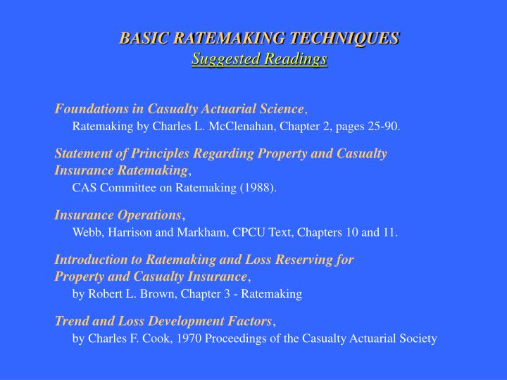 BASIC RATEMAKING TECHNIQUES