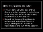 how we gathered the data