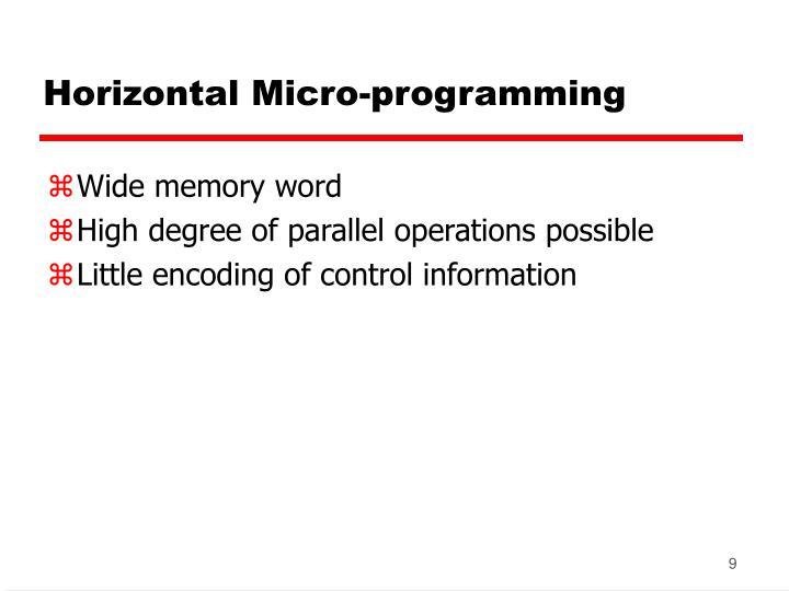 Horizontal Micro-programming
