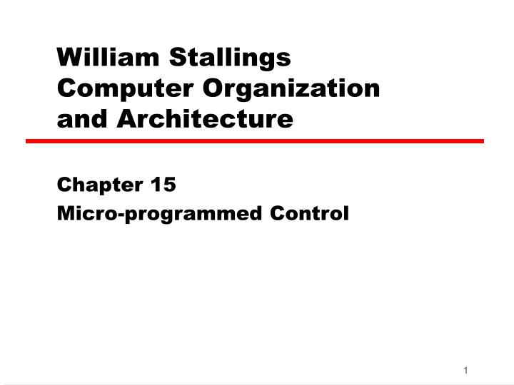 William stallings computer organization and architecture