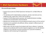 7 mail operations hardware