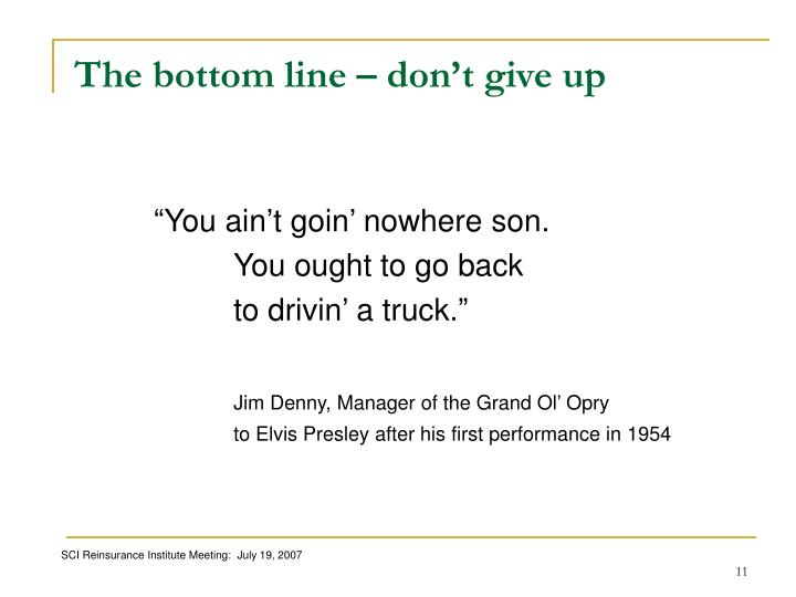 The bottom line – don't give up