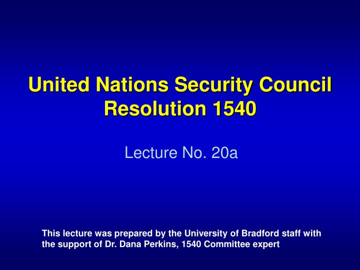 united nations security council resolution 1540 n.