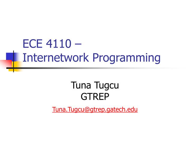 ece 4110 internetwork programming n.