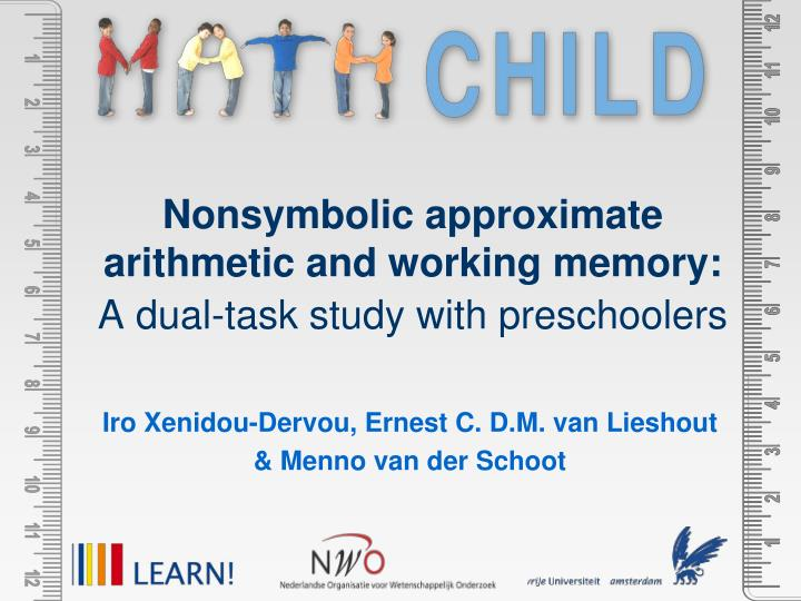 nonsymbolic approximate arithmetic and working memory a dual task study with preschoolers n.