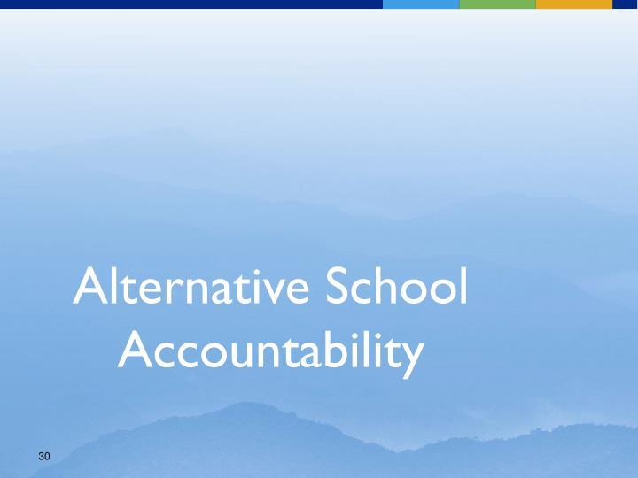 Alternative School Accountability