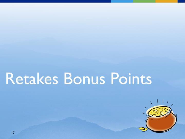 Retakes Bonus Points