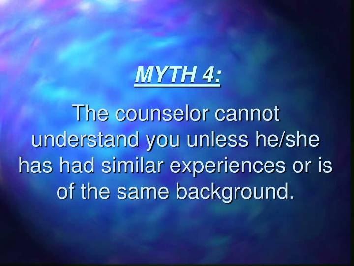 MYTH 4: