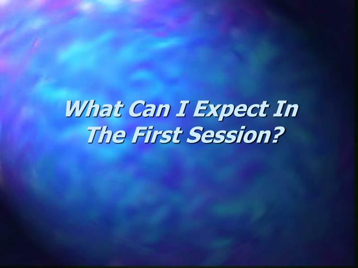 What can i expect in the first session