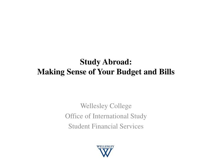 study abroad making sense of your budget and bills n.