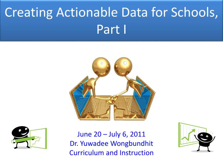 creating actionable data for schools part i n.