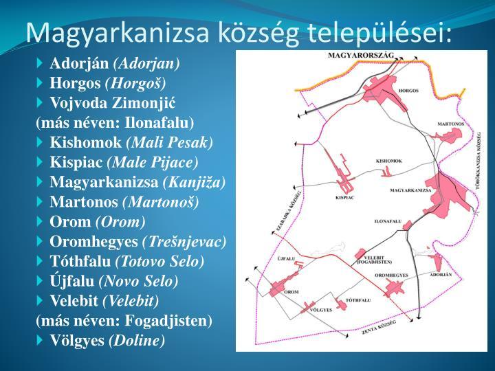 Magyarkanizsa község települései: