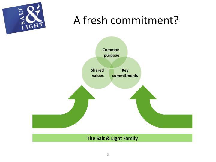 A fresh commitment