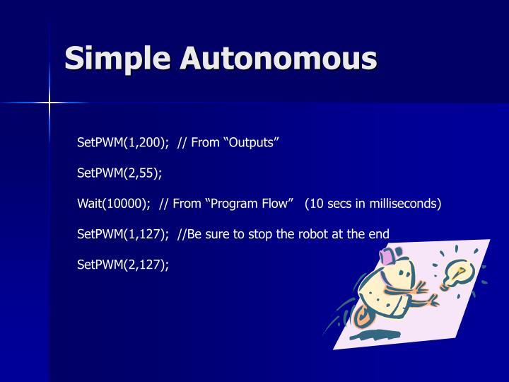 Simple Autonomous