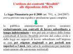l utilizzo dei contratti flessibili alle dipendenze della pa