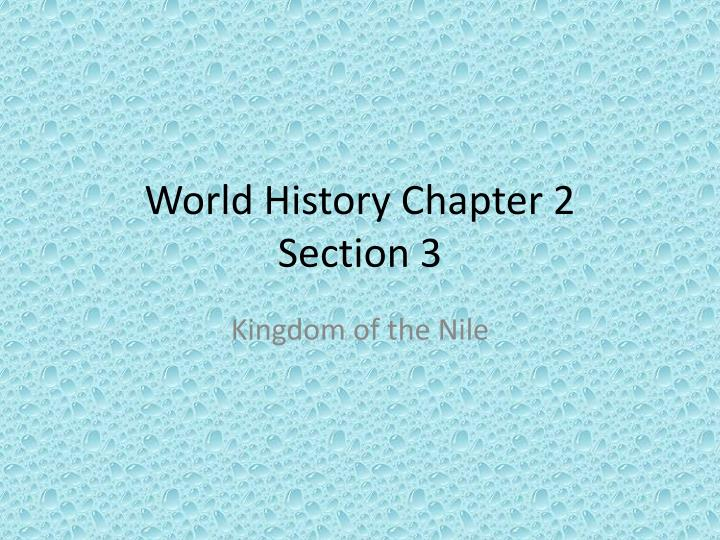 world history chapter 2 section 3 n.