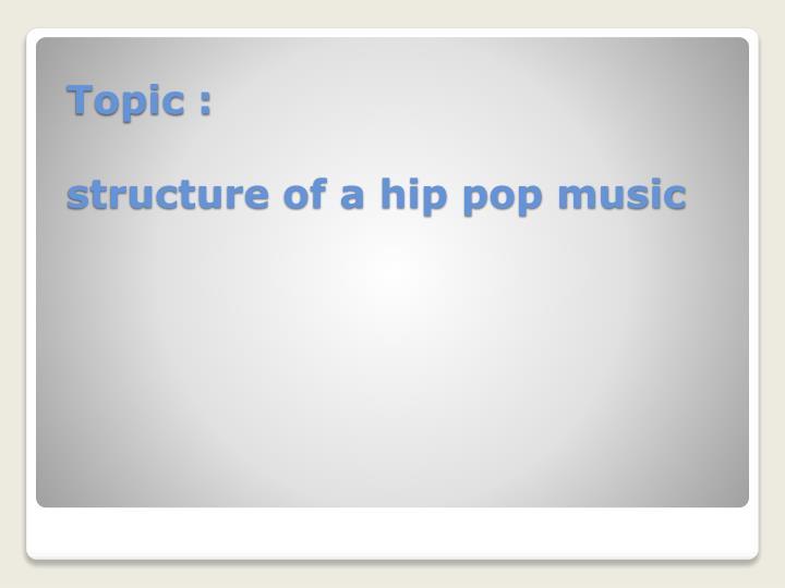 Topic :