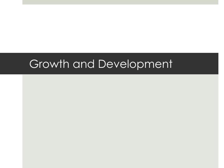 growth and development n.