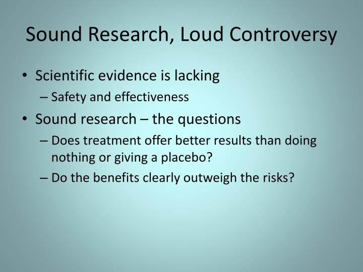 Sound Research, Loud Controversy