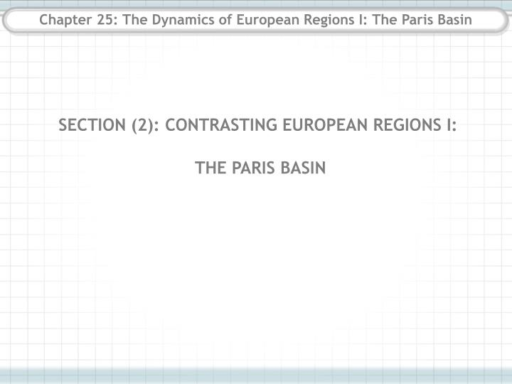 chapter 25 the dynamics of european regions i the paris basin n.