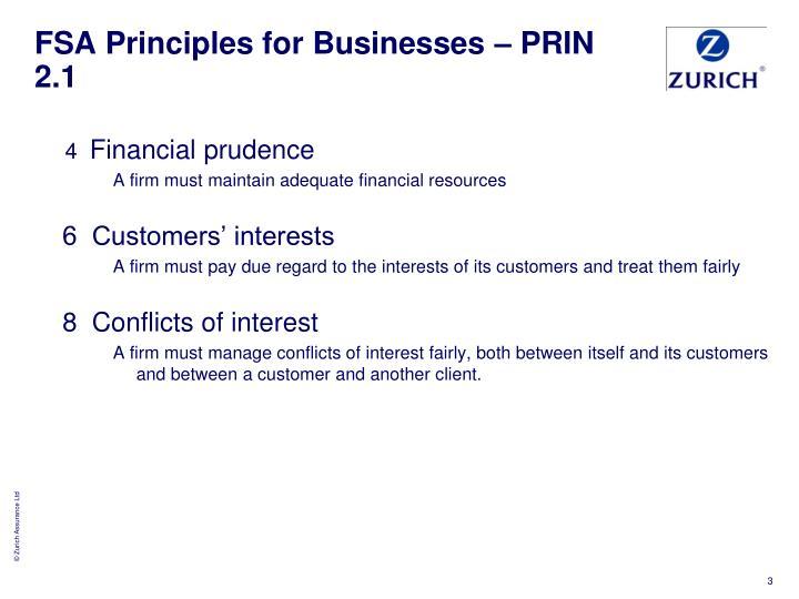 Fsa principles for businesses prin 2 1