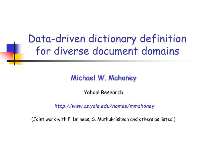 data driven dictionary definition for diverse document domains n.