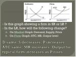 d same s decreases p increases atc same mr increases output for typical firm increases as p rises