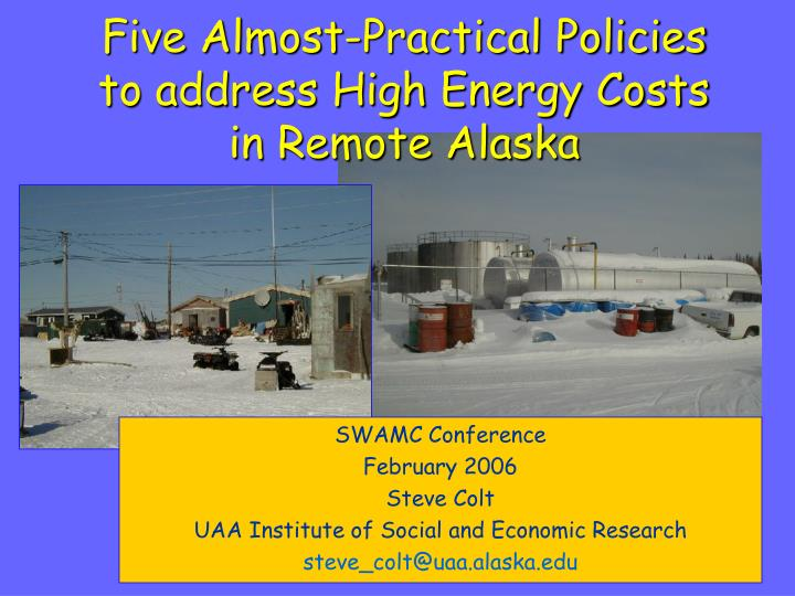 five almost practical policies to address high energy costs in remote alaska n.