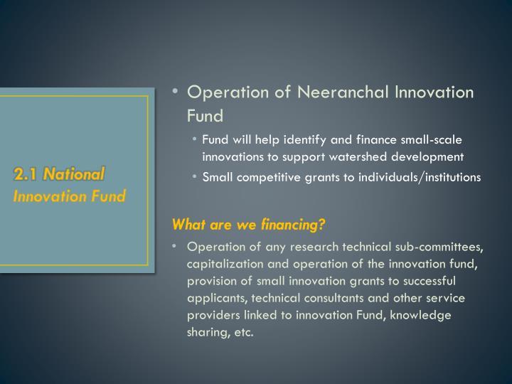 Operation of Neeranchal Innovation Fund