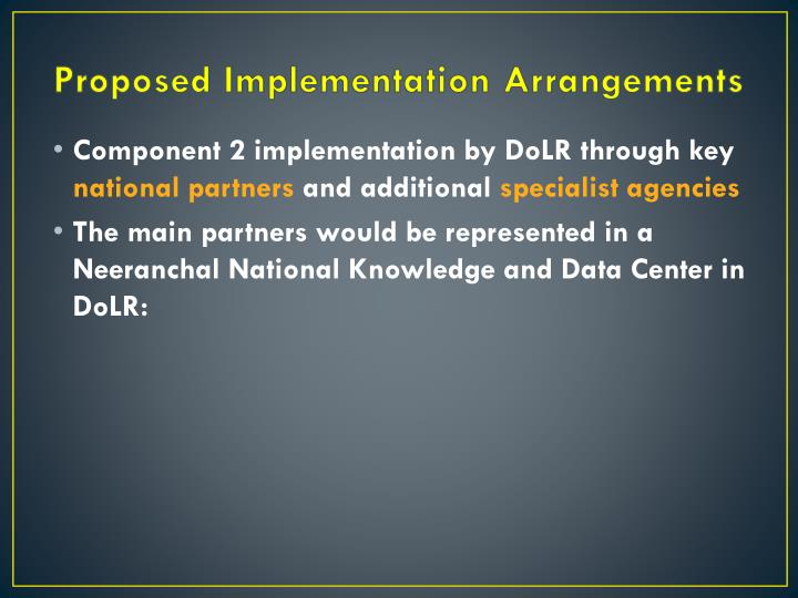 Proposed Implementation Arrangements