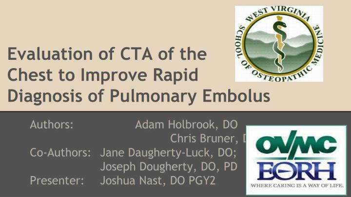 evaluation of cta of the chest to improve rapid diagnosis of pulmonary embolus n.