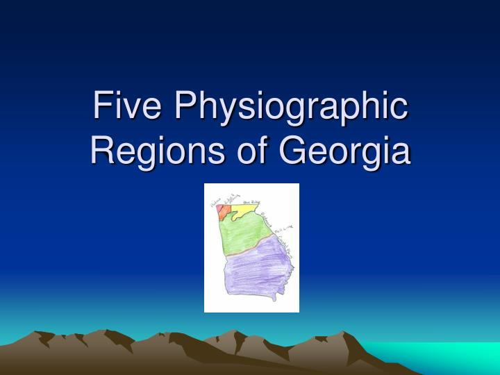 five physiographic regions of georgia n.
