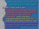 the social context of the novel time line1
