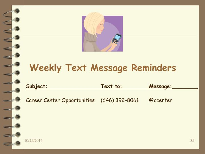 Weekly Text Message Reminders