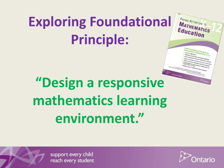 exploring foundational principle design a responsive mathematics learning environment n.