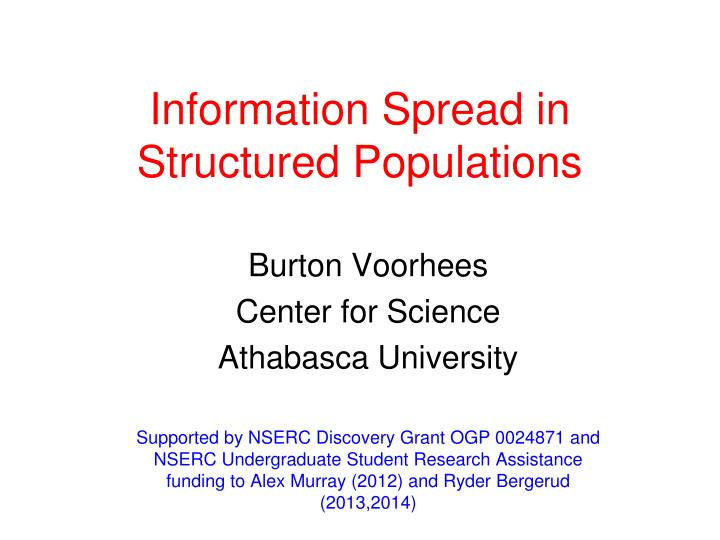 information spread in structured populations n.