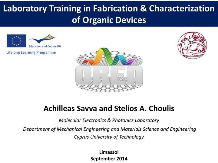 laboratory training in fabrication characterization of organic devices n.