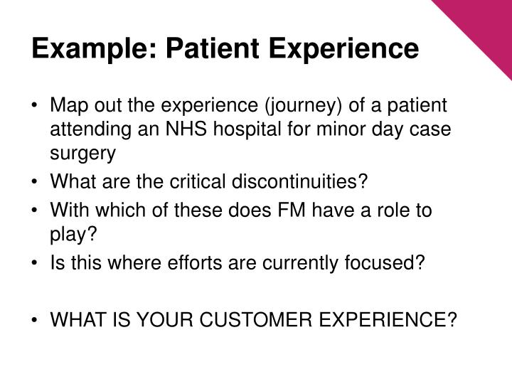 Example: Patient Experience