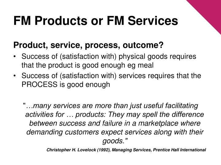 FM Products or FM Services