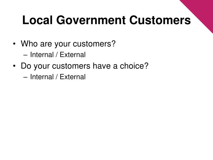 Local Government Customers