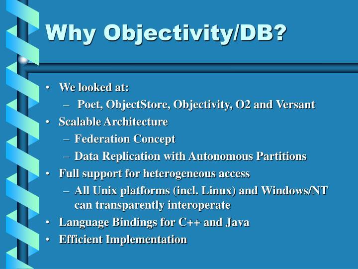 Why Objectivity/DB?