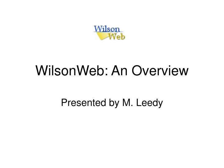 wilsonweb an overview n.