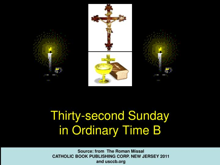 thirty second sunday in ordinary time b n.