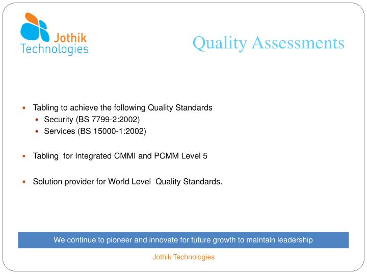 Quality Assessments