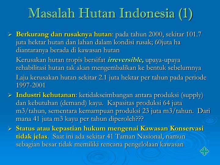 Masalah Hutan Indonesia (1)
