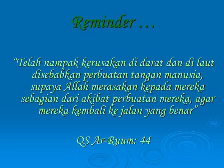 Reminder …