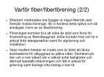 varf r fiber fiberf rening 2 2