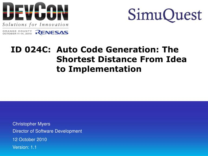 id 024c auto code generation the shortest distance from idea to implementation n.