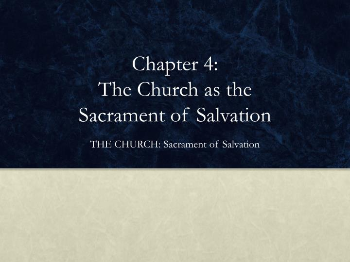 chapter 4 the church as the sacrament of salvation n.