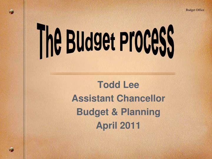 todd lee assistant chancellor budget planning april 2011 n.